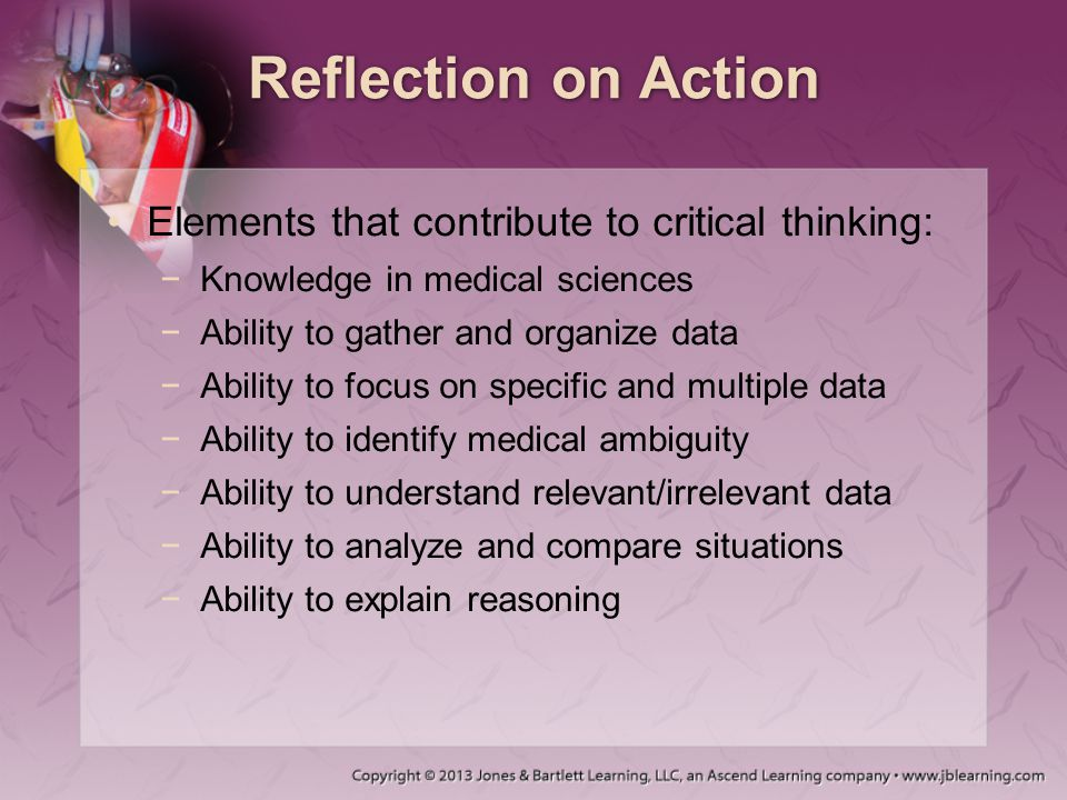 the importance of critical thinking and the example of an emergency medical technician Or in part, critical thinking and the need for sound clinical judgment by the   assistant professor, health care systems and emergency medicine  for  example, hospitals may develop policies regarding  the role of vital signs in  esi triage.