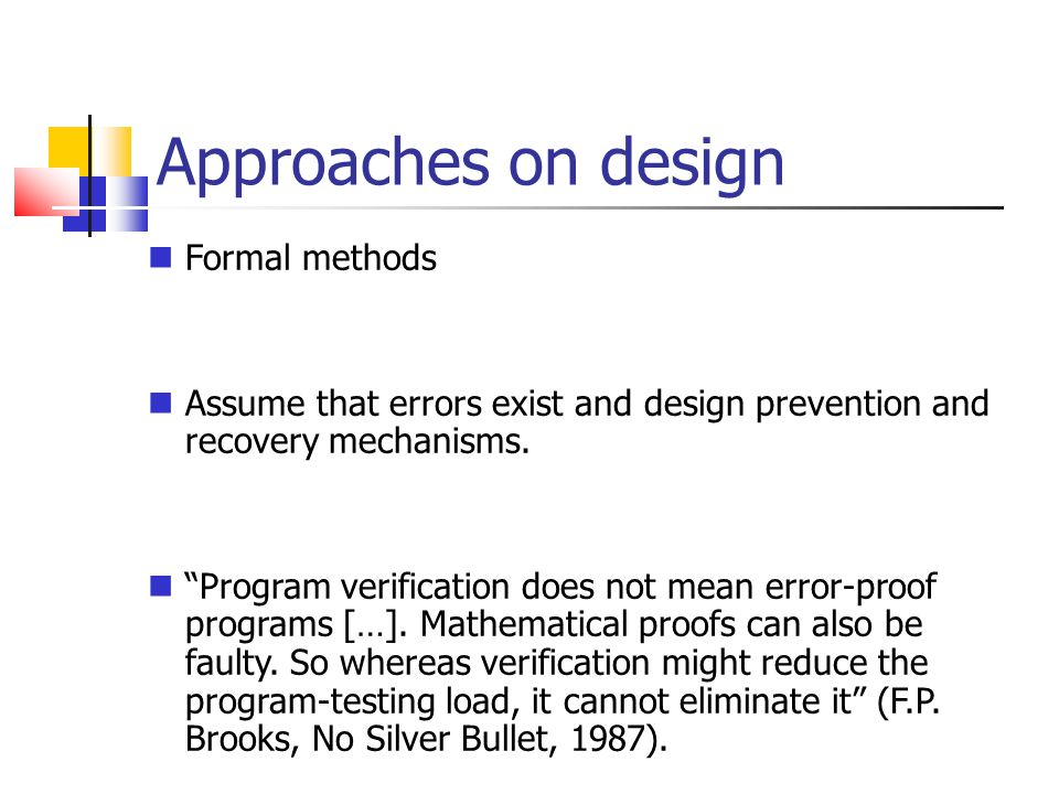 Approaches on design Formal methods