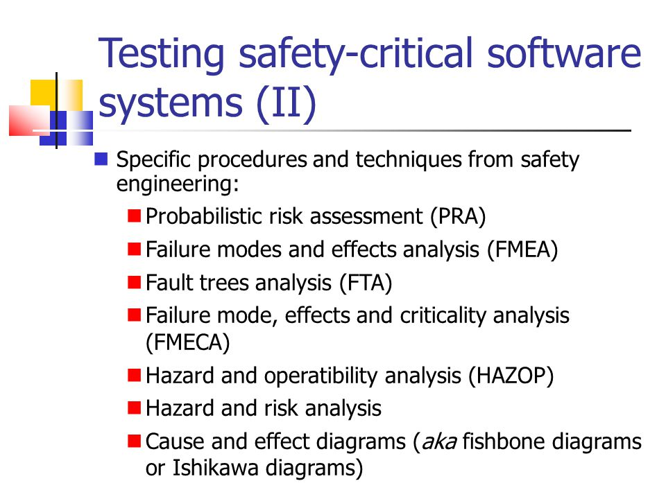 Testing safety-critical software systems (II)