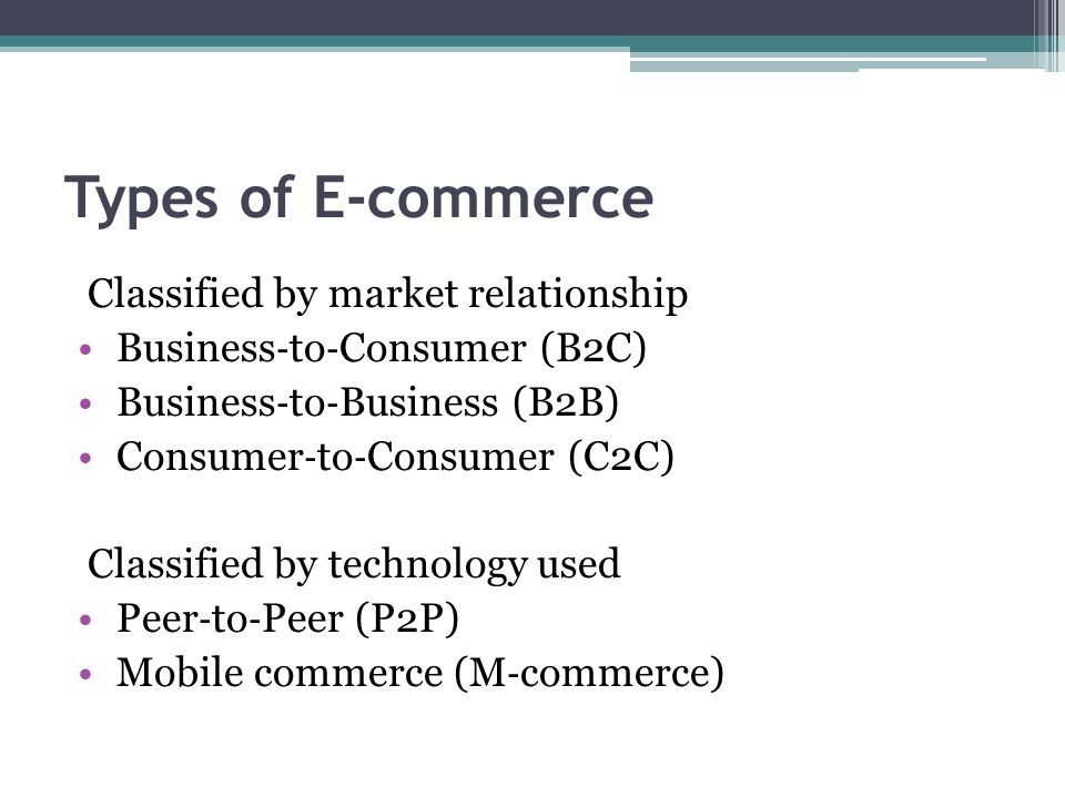 Types of E-commerce Classified by market relationship