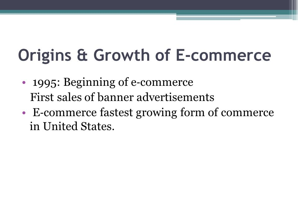 Origins & Growth of E-commerce