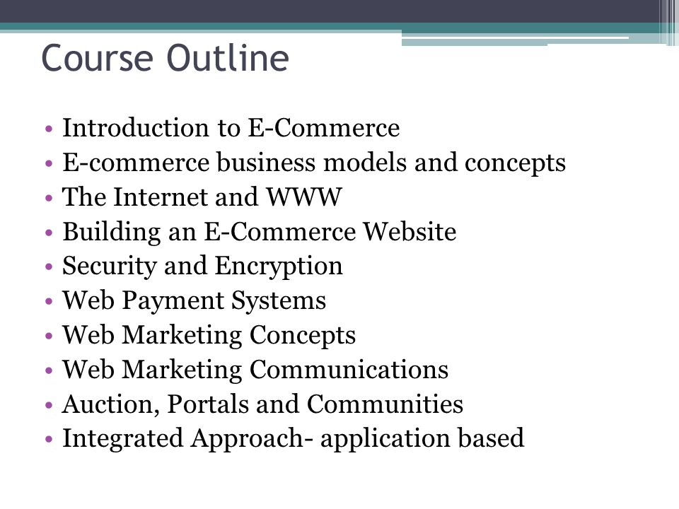 Course Outline Introduction to E-Commerce