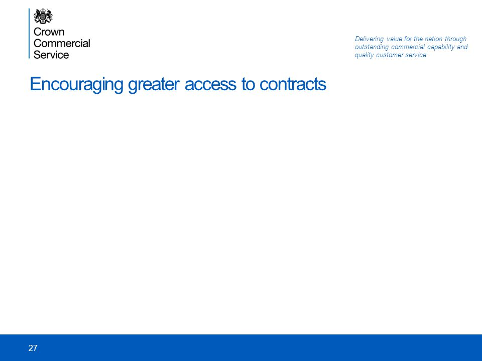 Encouraging greater access to contracts
