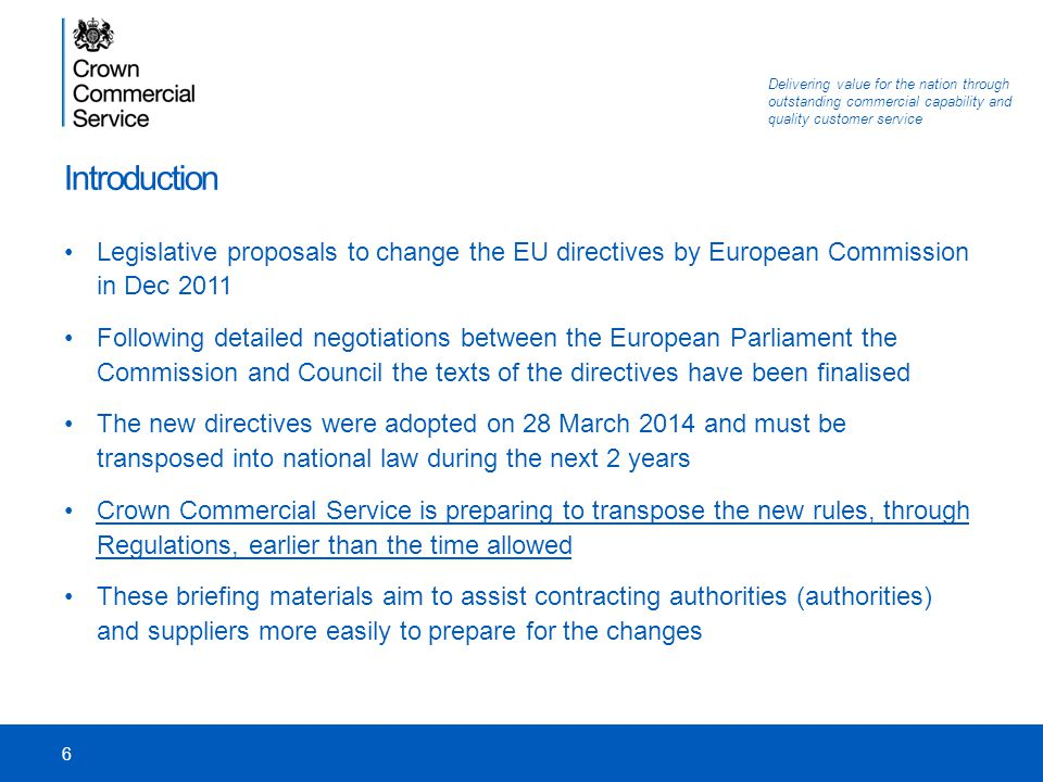Introduction Legislative proposals to change the EU directives by European Commission in Dec