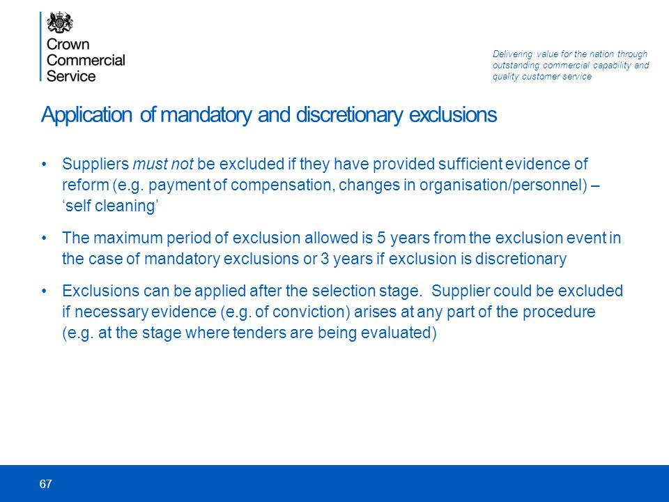 Application of mandatory and discretionary exclusions