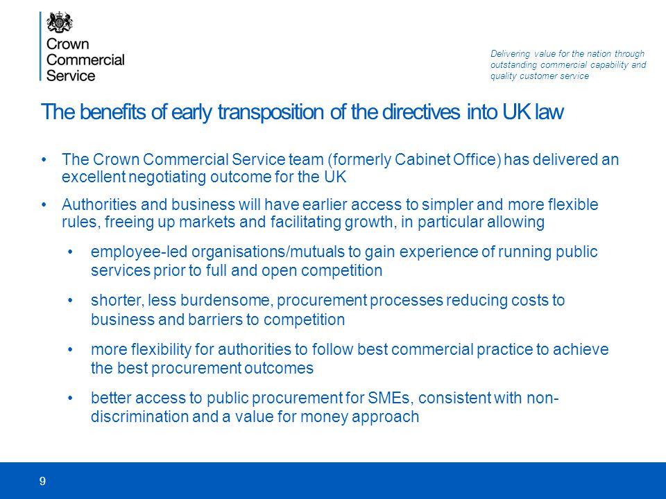 The benefits of early transposition of the directives into UK law