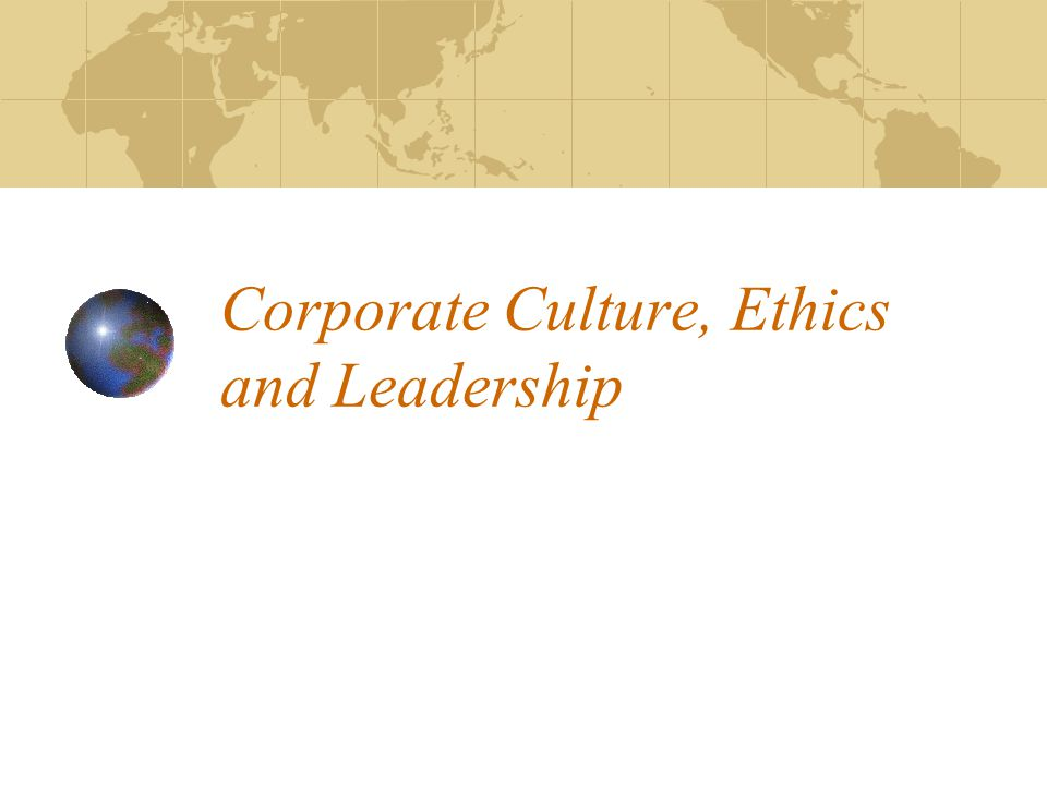 leadership the determinant of corporate culture In the end, organisational culture has next to nothing to do with what type of work  is performed, but how  how do leaders communicate with their employees.