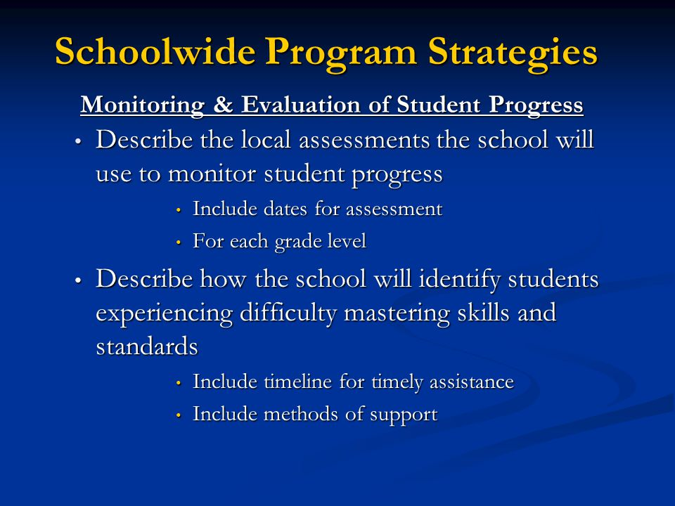 Monitoring & Evaluation of Student Progress
