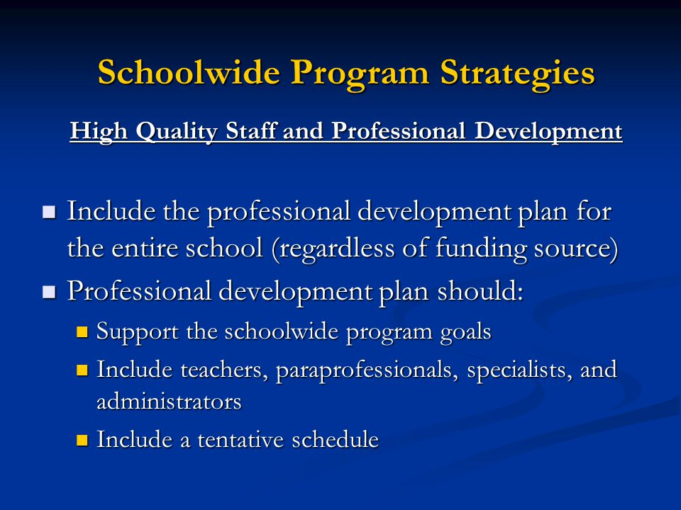 High Quality Staff and Professional Development