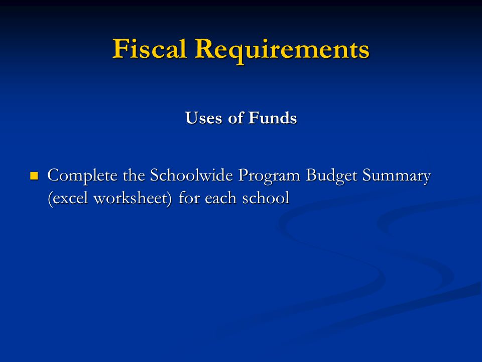Fiscal Requirements Uses of Funds
