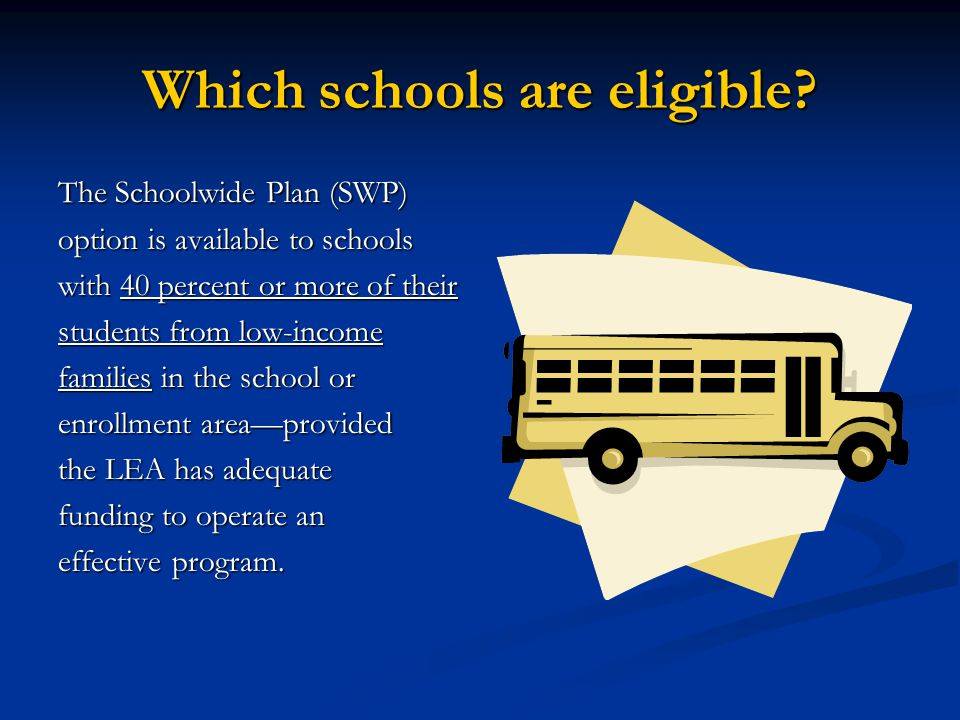 Which schools are eligible