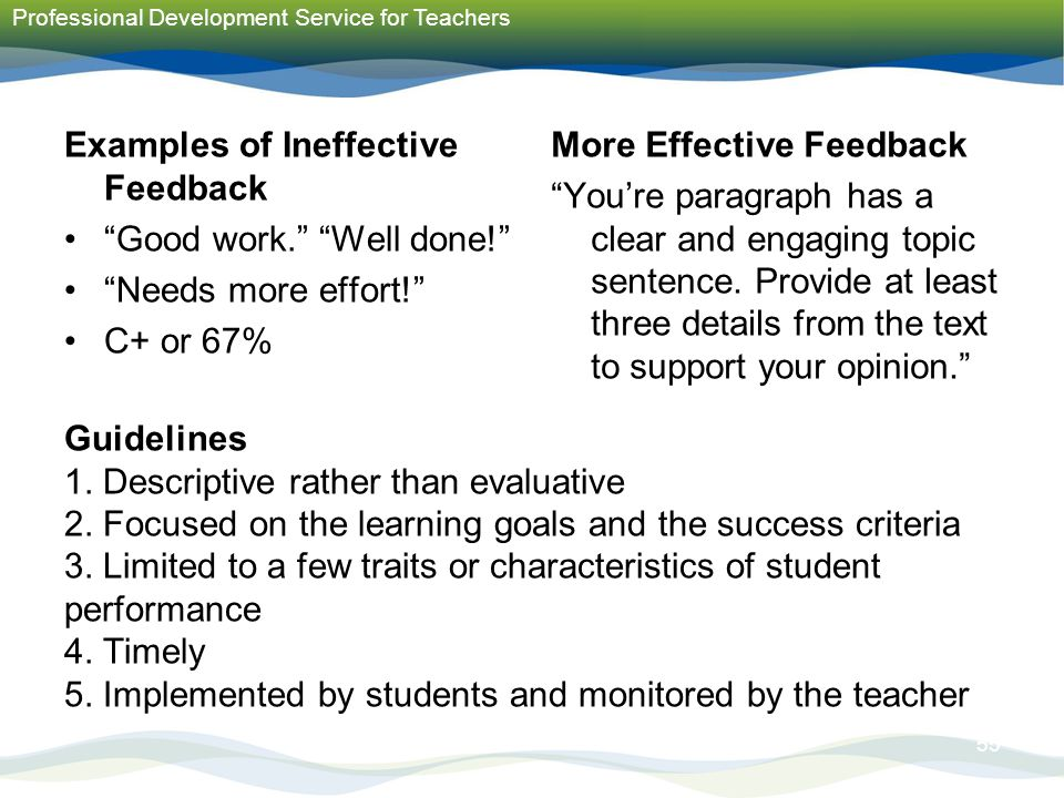 effective and ineffective forms of feedback essay Guide to effective writing strategies there are as many types of thesis statements as there are essay will define what is being analyzed and the sequence the.