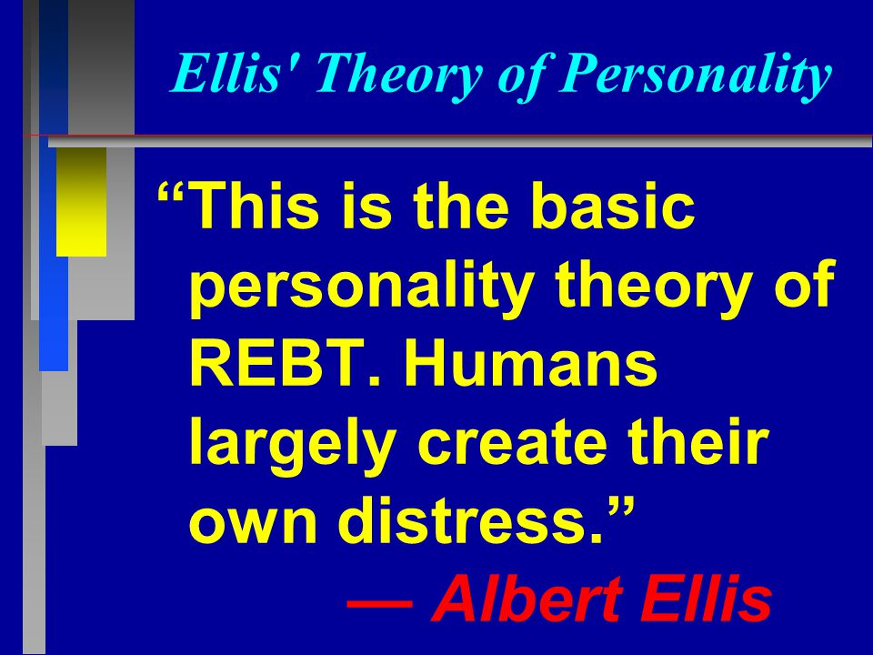 own theory of personality Psychodynamic theories of personality are heavily influenced by the work of   part: you don't have to be a psychologist to have your own theory of personality.