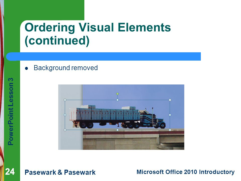 Ordering Visual Elements (continued)