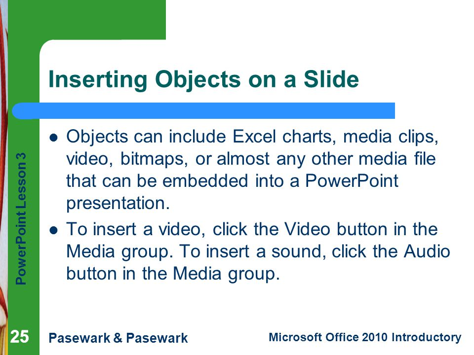 Inserting Objects on a Slide