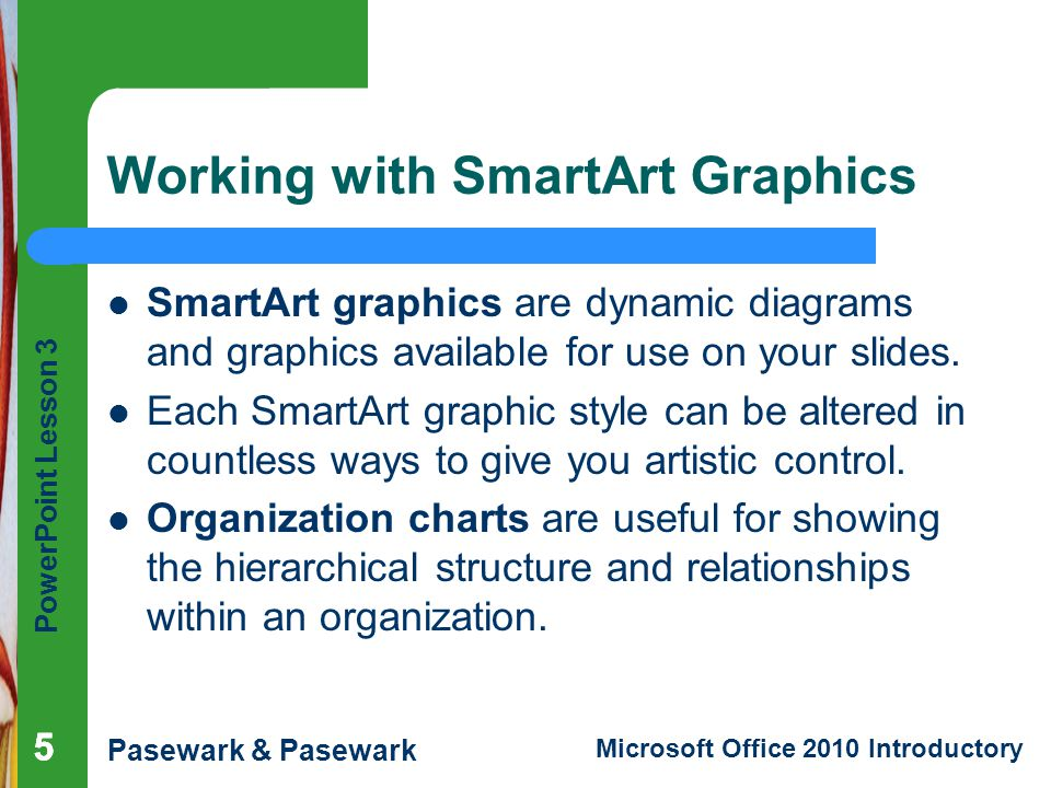 Working with SmartArt Graphics