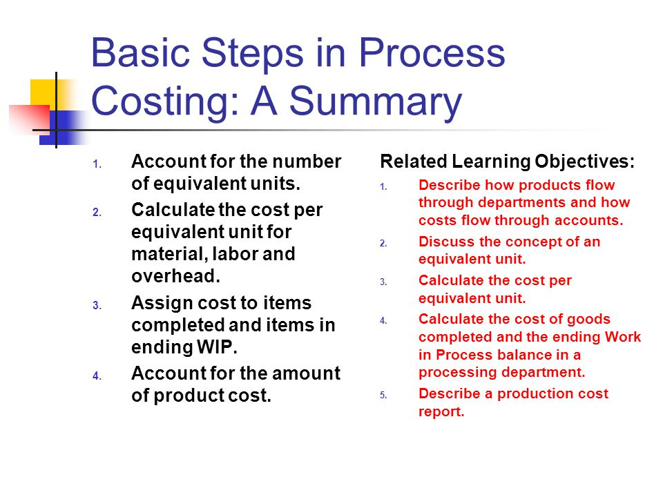 Basic Steps in Process Costing: A Summary