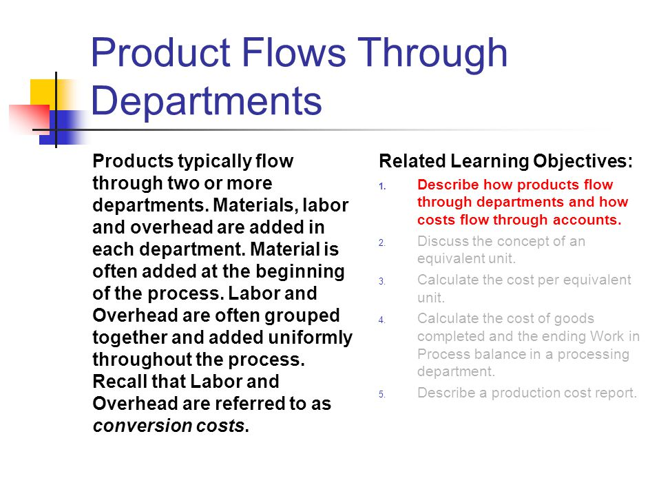 Product Flows Through Departments