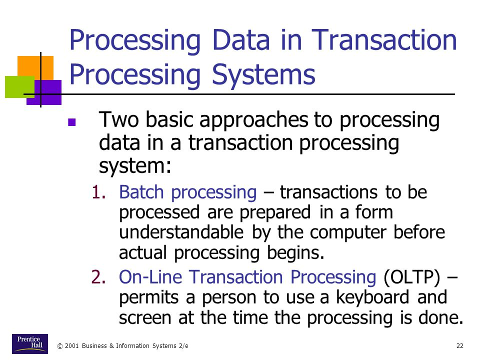 Processing Data in Transaction Processing Systems