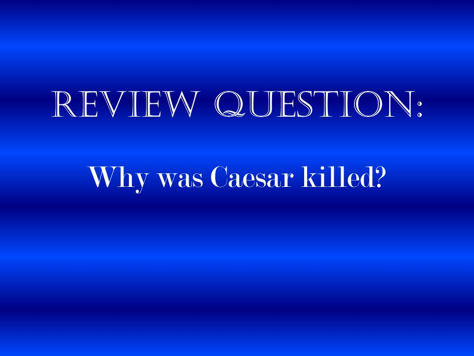 why was caesar assassinated essay Why was julius caesar my last reason why caesar was murdered was that don't think he deserved to be assassinated thank you for reading my essay on why.