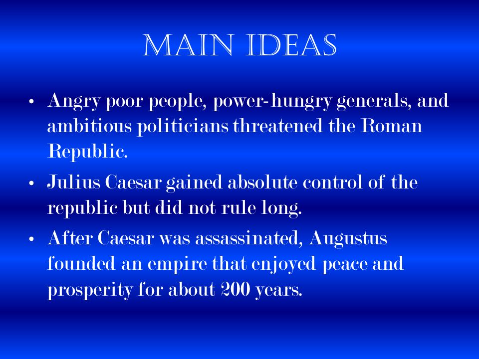 the military power and rule of julius caesar in rome In 49 bc on the banks of the rubicon, julius caesar faced a critical choice to remain in gaul meant forfeiting his power to his enemies in rome crossing the river into italy would be a .