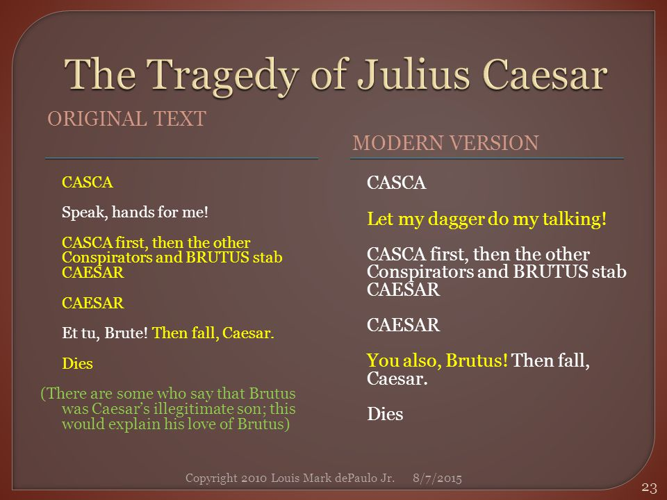 tragedy and julius caesar The tragedy of julius caesar, act iv, by william shakespeare reading: read between the lines.