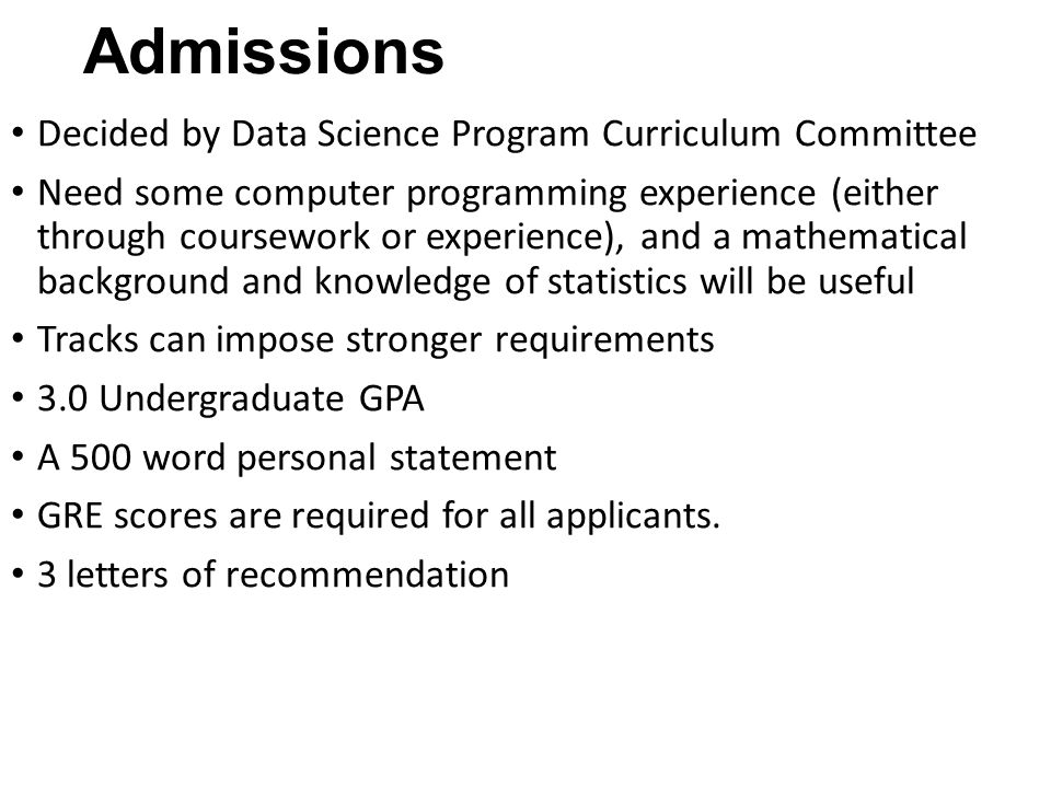 Admissions Decided by Data Science Program Curriculum Committee