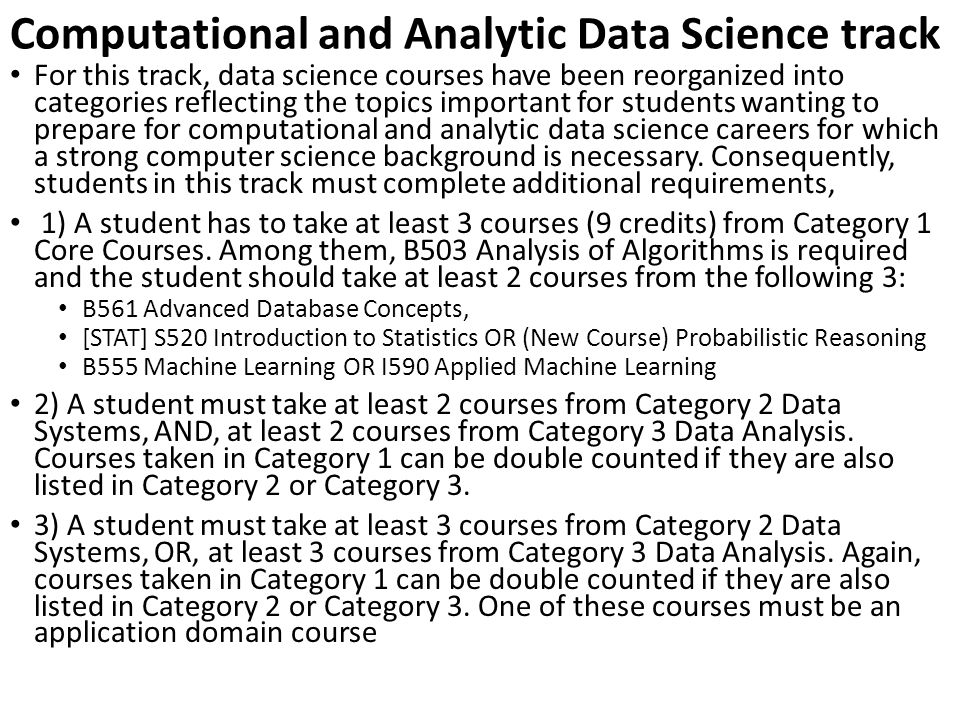 Computational and Analytic Data Science track