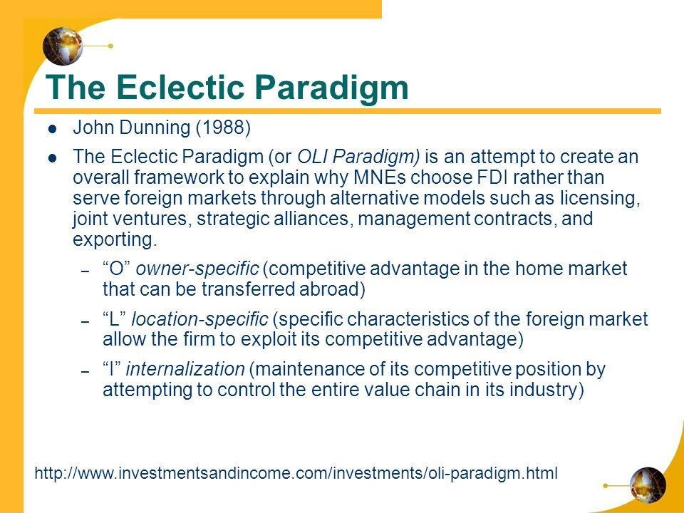 how dunnings oli paradigm explains where organisations investment Read our post that discuss about foreign direct investment  how dunnings oli paradigm explains where organisations oecd statistics how dunnings oli paradigm.