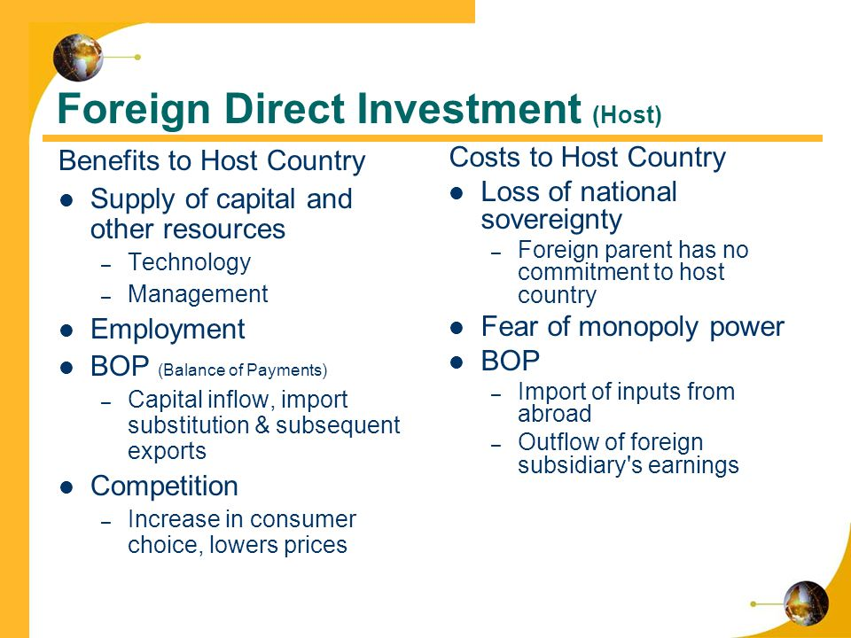 benefits and costs of foreign direct investment Benefits to host country foreign direct investment (fdi) has benefits for the host country as well as for the country that is investing first, we study the benefits accruing to host.