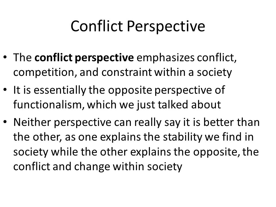 conflict perspectives Consensus, conflict, and pluralist perspectives: a brief analysis essay writing service, custom consensus, conflict, and pluralist perspectives: a brief analysis.