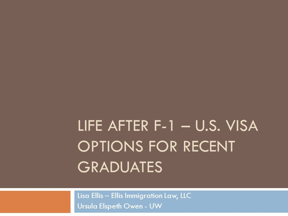 Life After F-1 – U.S. Visa Options for recent graduates