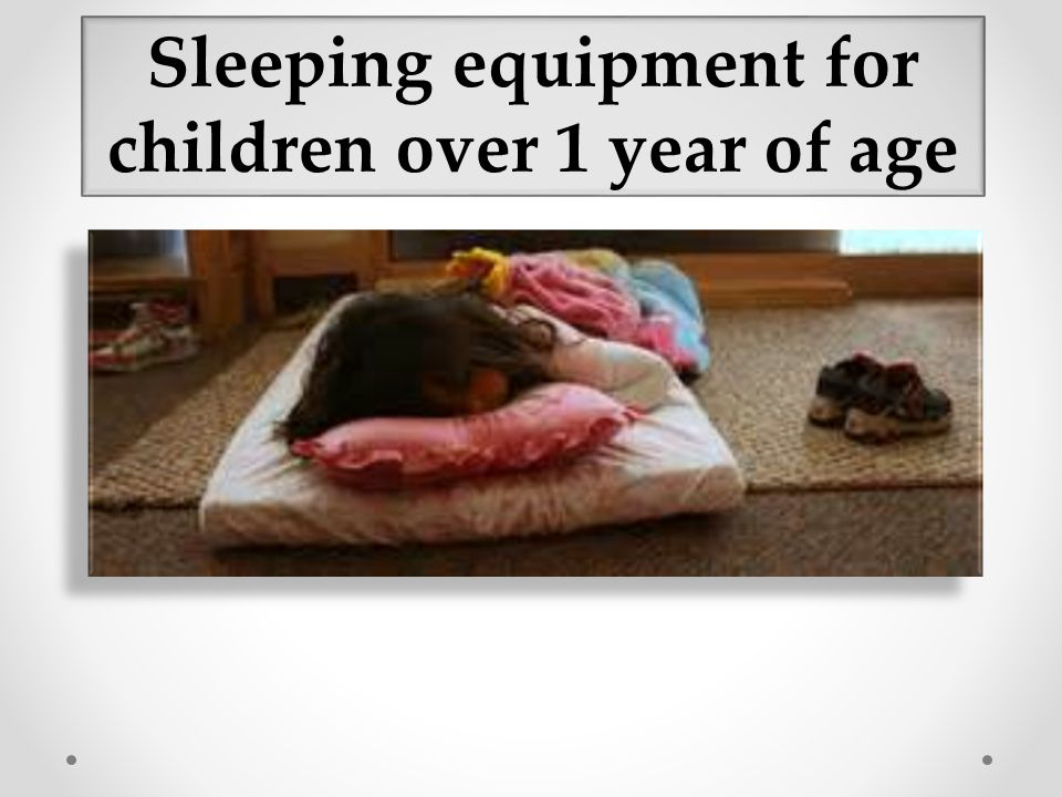 Sleeping equipment for children over 1 year of age