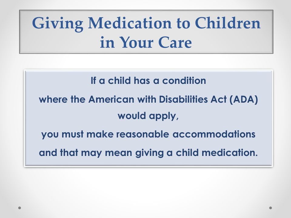 Giving Medication to Children in Your Care