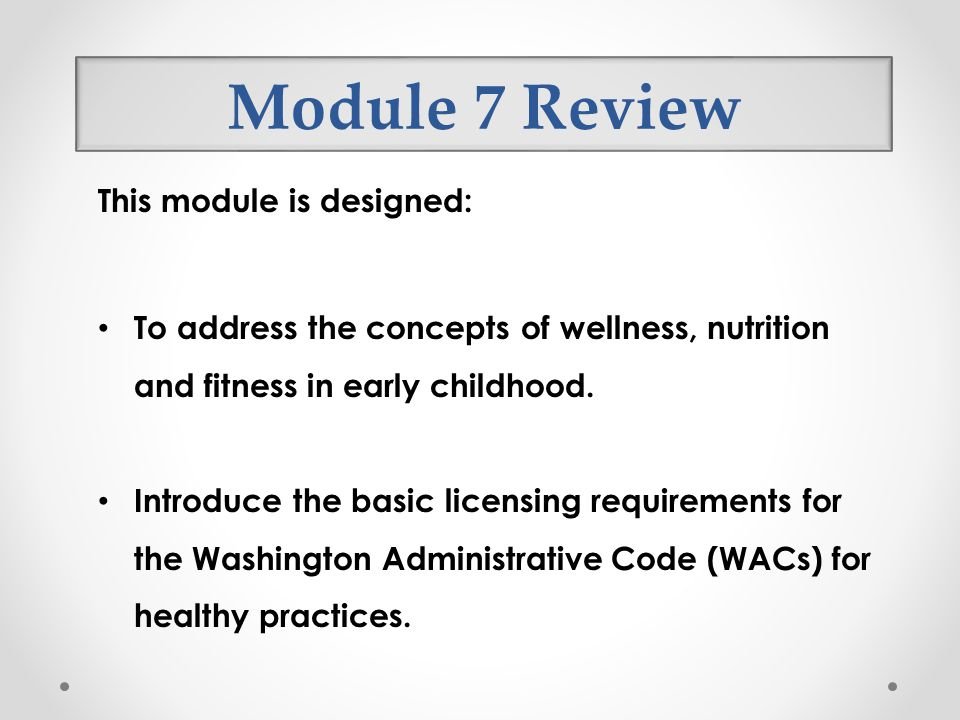 Module 7 Review This module is designed: