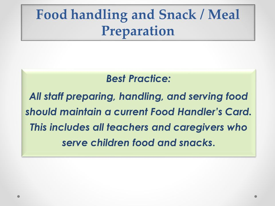 Food handling and Snack / Meal Preparation
