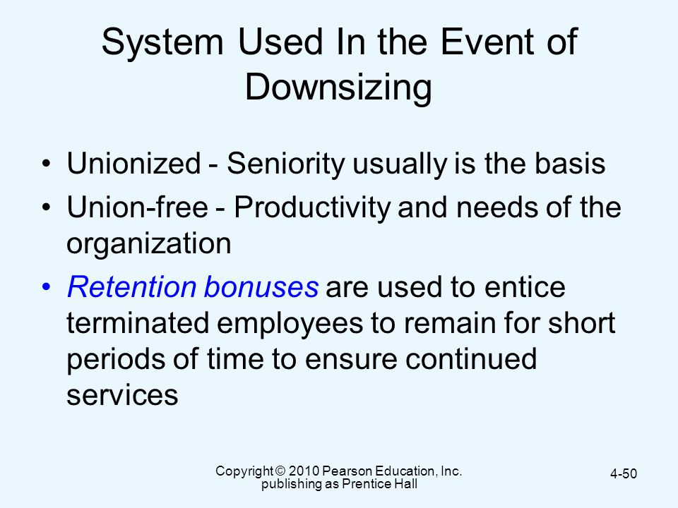 System Used In the Event of Downsizing