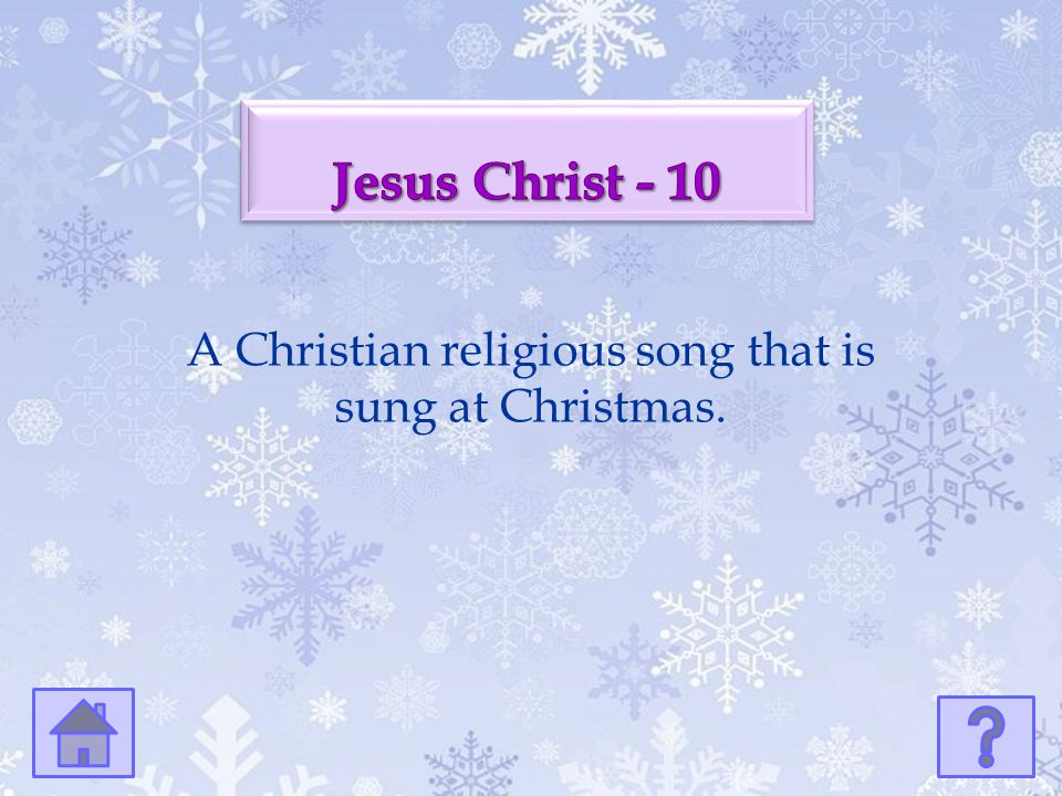 A Christian religious song that is sung at Christmas.