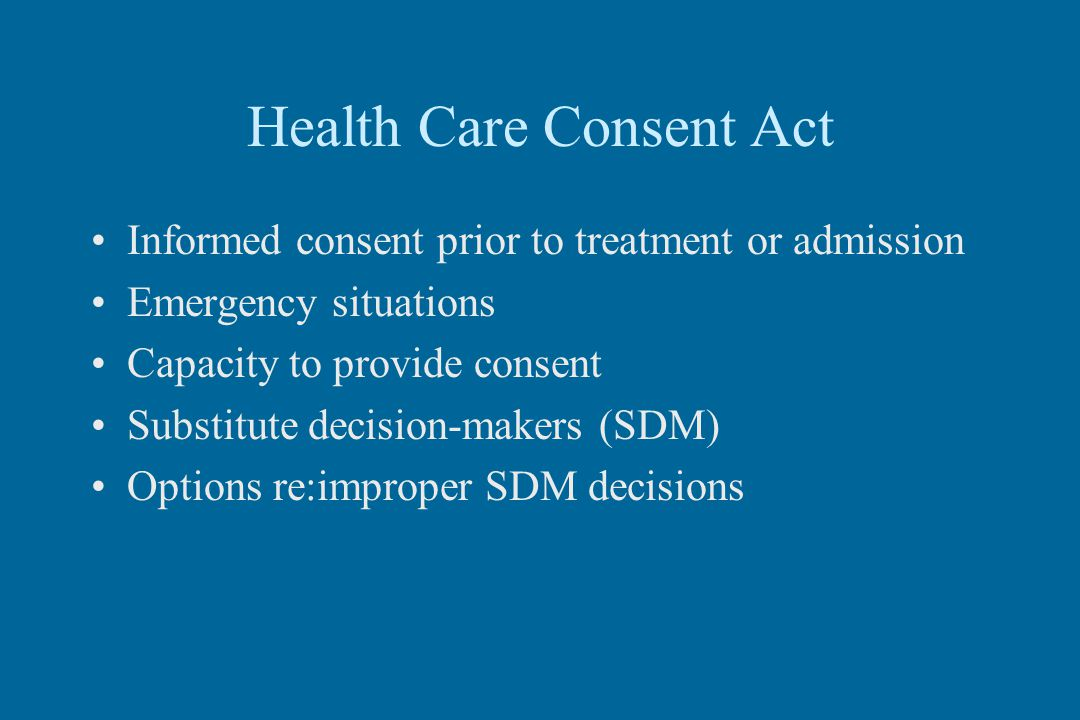 Health Care Consent Act  And Substitute Decisions Act
