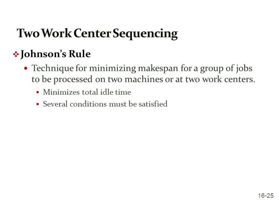 Two Work Center Sequencing