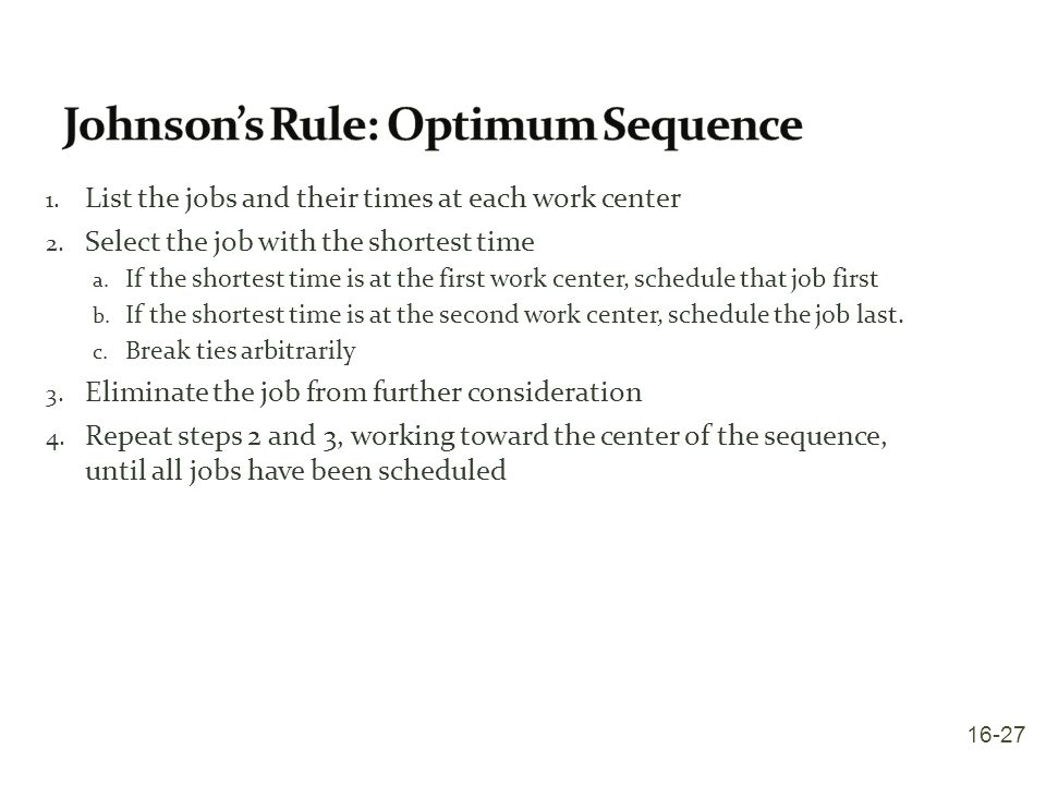 Johnson's Rule: Optimum Sequence