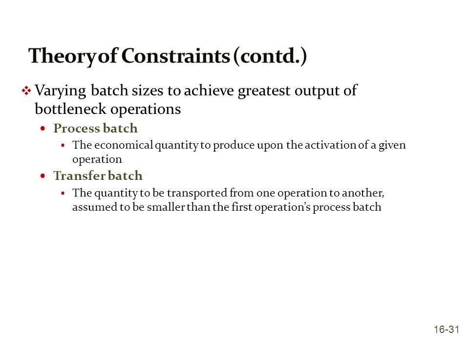 Theory of Constraints (contd.)