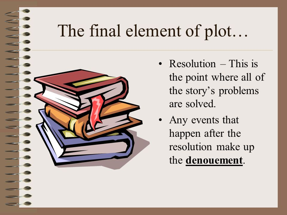 The final element of plot…