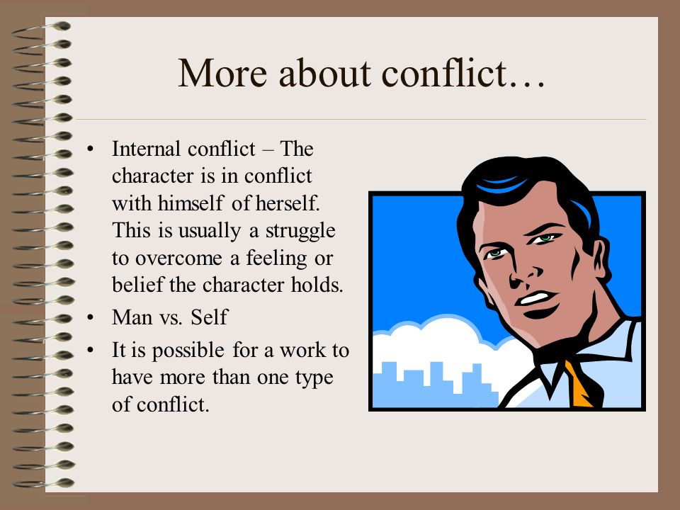 More about conflict…