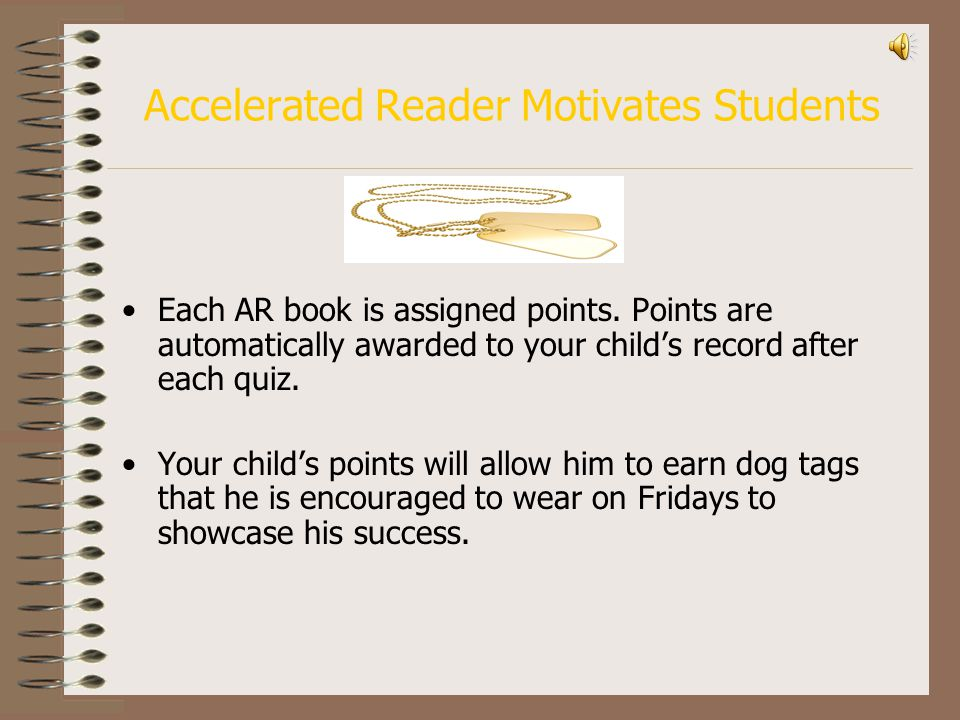 Accelerated Reader Motivates Students