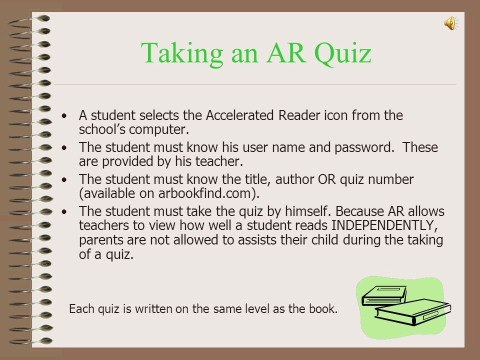 Taking an AR Quiz A student selects the Accelerated Reader icon from the school's computer.