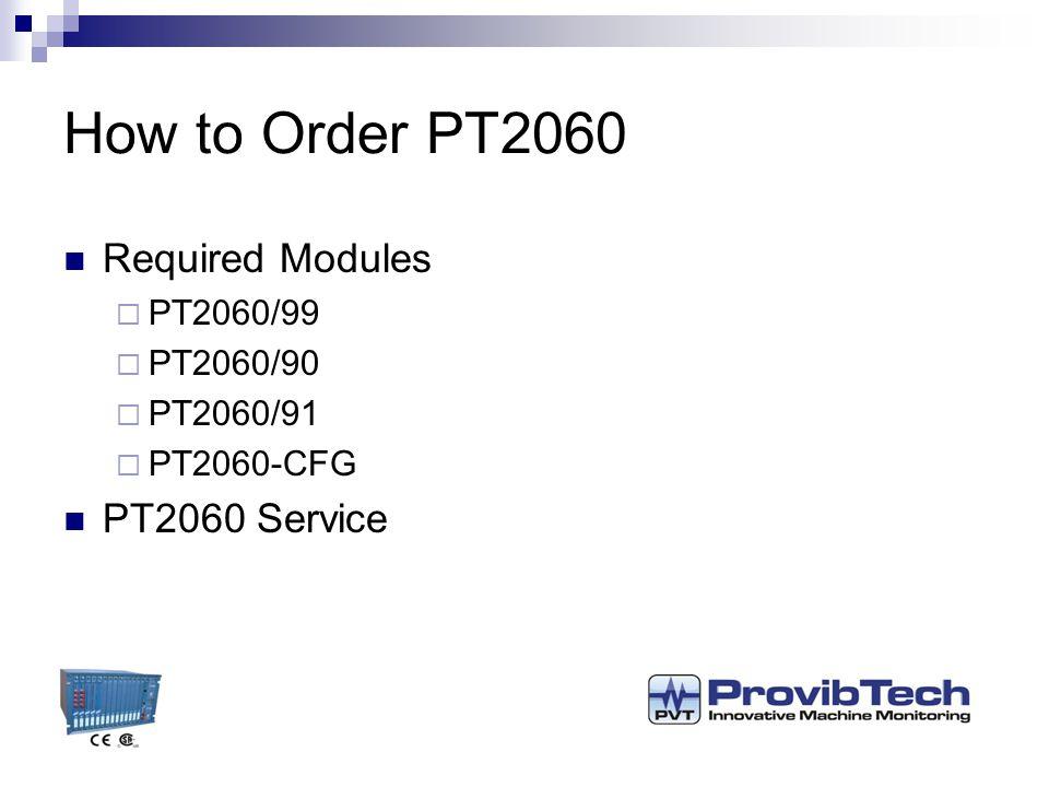 PT2060 Monitor Nov., 2010 P r o v i b T e c h. - ppt download