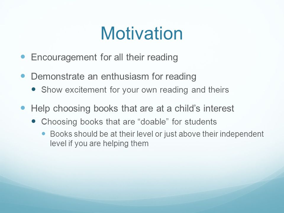 Motivation Encouragement for all their reading