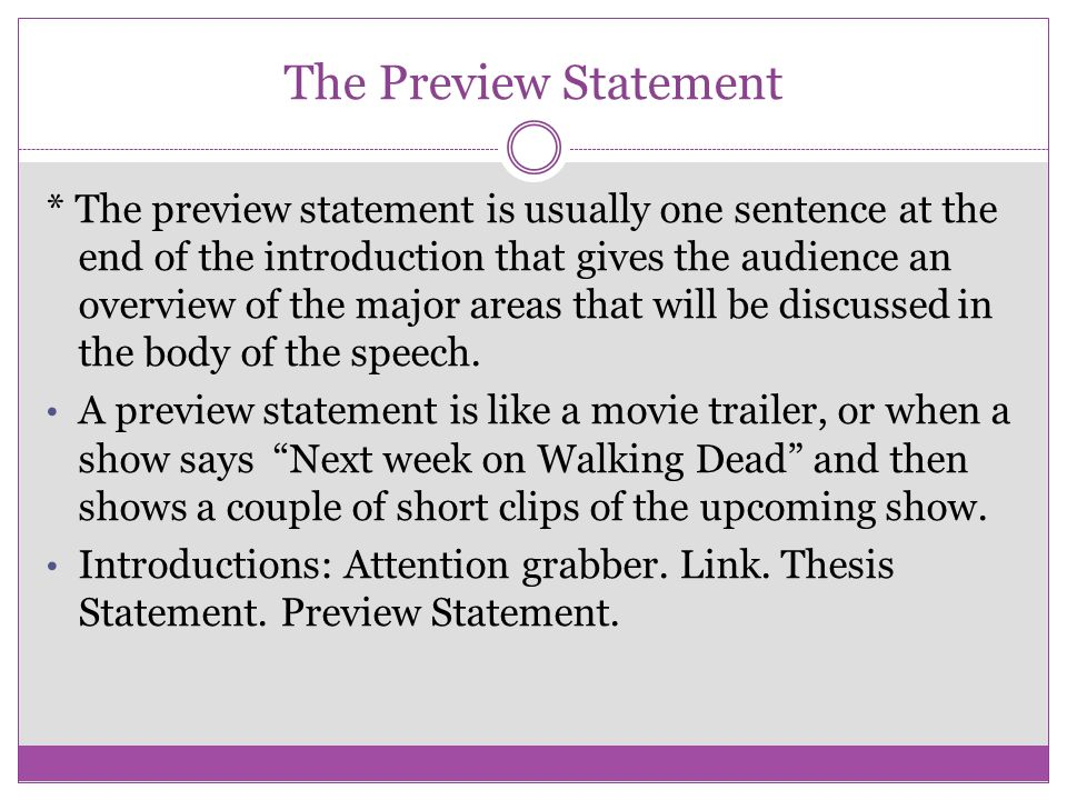 The Preview Statement