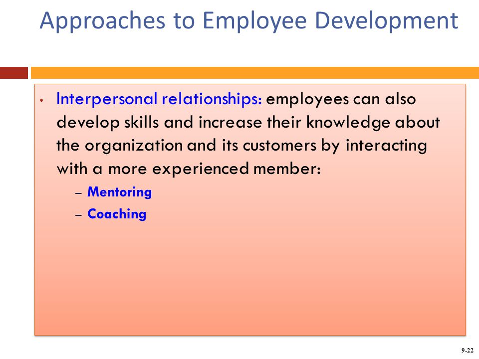 four approaches to employee development Choose effective approaches to staff development this excerpt is printed with permission from chapter 12 of elementary school science for the 90's, by susan loucks-horsley and others, 1990, published by the association for supervision and curriculum development.
